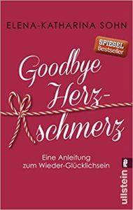 Goodbye-Herzschmerz Buchtipp